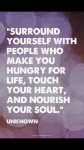 Surround yourself. . .